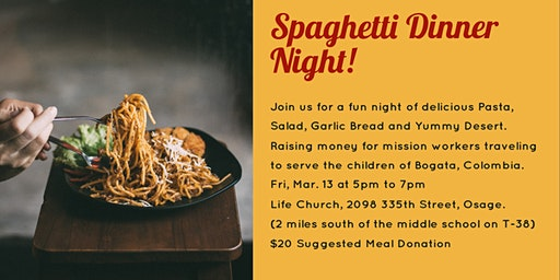 Spaghetti Dinner Night! - Fundraiser for Colombia Mission Trip