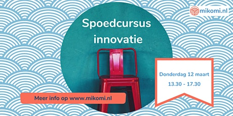 Spoedcursus Innovatie (locatie Amsterdam) tickets