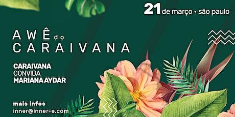 AWÊ do Caraivana #8 ingressos