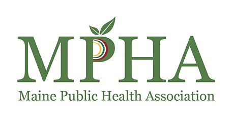 2020 MPHA Northern Regional Conference: One Maine, One Health tickets