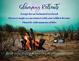 Glamping Retreat - Magical Weekend of Self-Discovery
