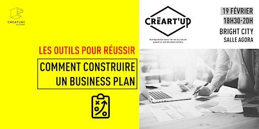 Comment construire un business plan avec Créart'up