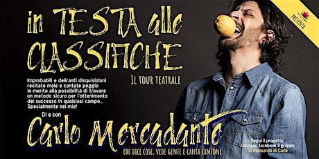 """Carlo Mercadante - """"In testa alle classifiche"""". Il tour tickets"""