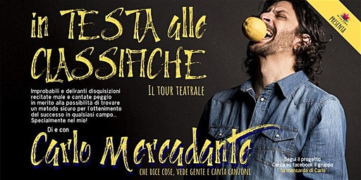 "Carlo Mercadante - ""In testa alle classifiche"". Il tour"