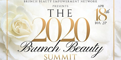 Brunch Beauty Empowerment Network  Summit: Increase Your Faith