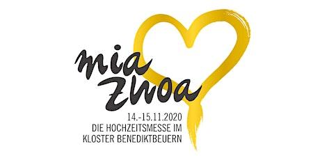 Mia Zwoa Hochzeitsmesse 2020 Tickets