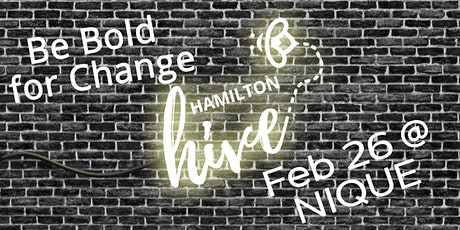 Bold For Change with the Hive tickets
