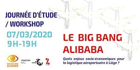"""Le """"Big Bang Alibaba"""" : Quels enjeux socio-économiques pour la logistique ? tickets"""