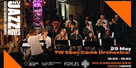 Tomorrow's Warriors Nu Jazz Moves 2020: Soon Come Orchestra tickets