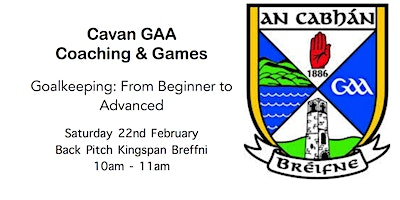 Cavan GAA Coaching & Games Workshop: Goalkeeping