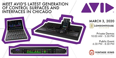 Meet Avid's Latest Generation Of Control Surfaces And Interfaces In Chicago tickets
