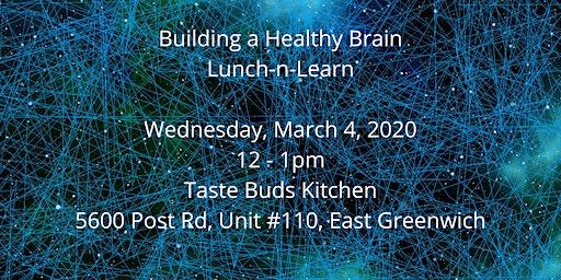 Building a Healthy Brain