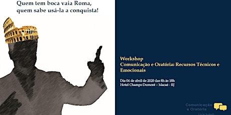 Workshop Comunicação e Oratória Recursos Técnicos e Emocionais ingressos
