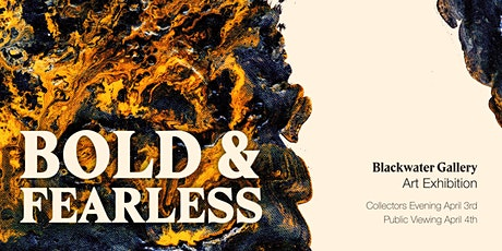 BOLD & FEARLESS Art Exhibition | PUBLIC VIEW tickets