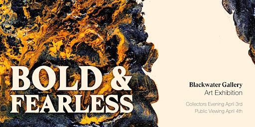 BOLD & FEARLESS Art Exhibition | PUBLIC VIEW
