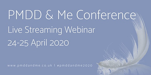 PMDD & Me Conference 2020 - Live Streaming