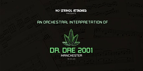 An Orchestral Rendition of Dr. Dre: 2001 - Manchester  tickets
