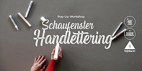 Pop-Up Workshop Schaufenster Handlettering Tickets