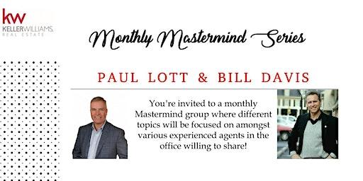 Mastermind Series with Bill Davis & Paul Lott