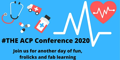 THE Advanced Clinical Practice Conference 2020
