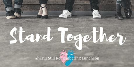 4th Annual Always Still Remembering Luncheon tickets