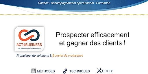 FORMATION - Générer des prospects & gagner des clients: Stratégie & outils