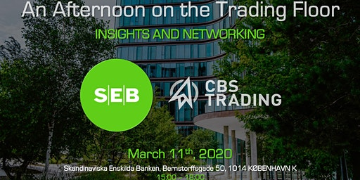 SEB x CBS Trading // An Afternoon on the Trading Floor