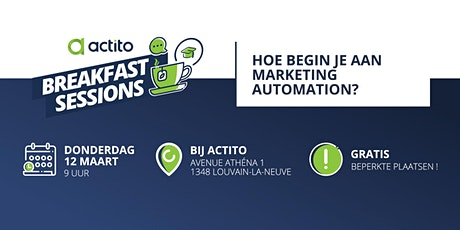 Actito Breakfast Session  - Hoe begin je aan Marketing Automation? tickets