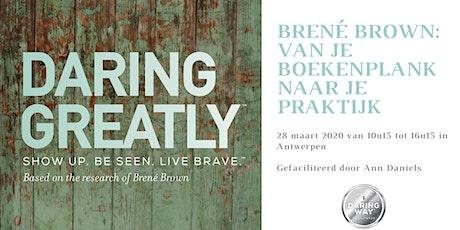 Brené Brown: van je boekenplank naar je praktijk tickets