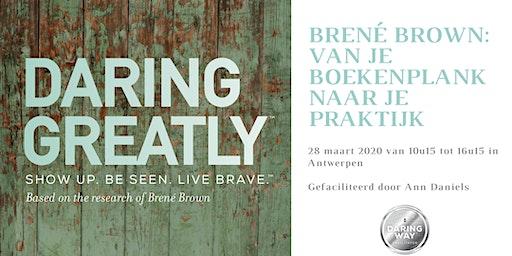 Brené Brown: van je boekenplank naar je praktijk