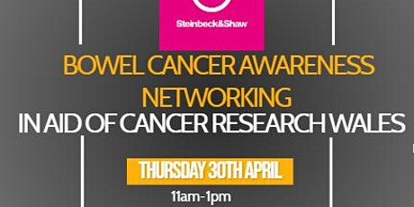 Bowel Cancer Networking in aid of Cancer Research Wales tickets