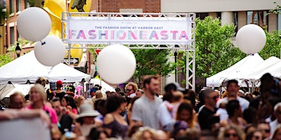 FashionEASTa 2020: The Fashion Show at Harbor East - VIP Tickets