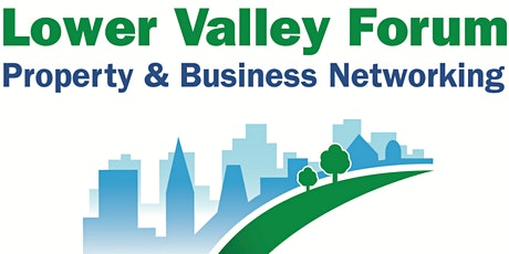 Lower Valley Forum  - Property and Business Networking Launch tickets