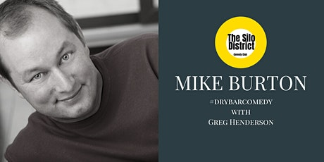 Mike Burton & Greg Henderson - The Silo District Comedy Club tickets