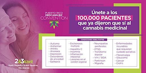 Certificación de Pacientes de CM | Puerto Rico MedCann.Biz Convention (2 & 3 de abril de 2020)