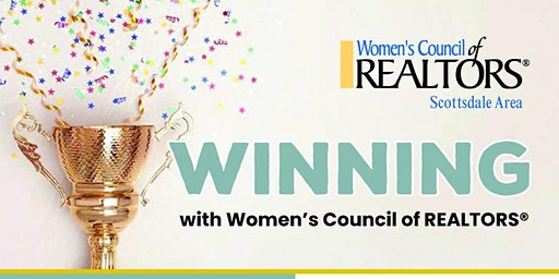 WINNING with Women's Council of Realtors Scottsdale