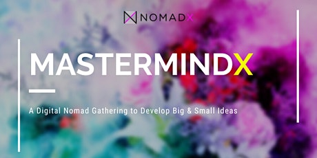 'MastermindX' #1 - Idea-Building Meetup for Fun & Connection tickets