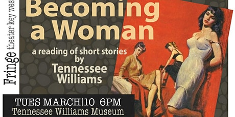 Becoming a Woman // Short Stories by Tennessee Williams tickets