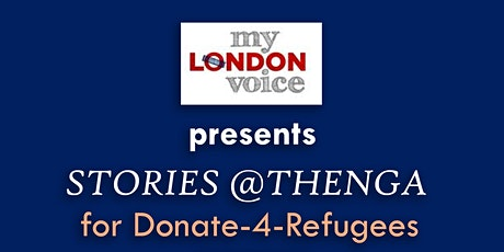 Stories @ Thenga - for Donate 4 Refugees tickets