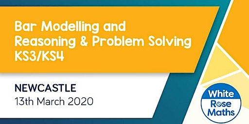 Bar Modelling and Reasoning & Problem Solving (Newcastle) KS3/KS4