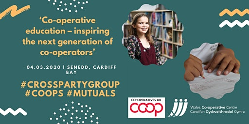 Cross Party Group Coops March 2020 Meeting & AGM: Co-operative Education