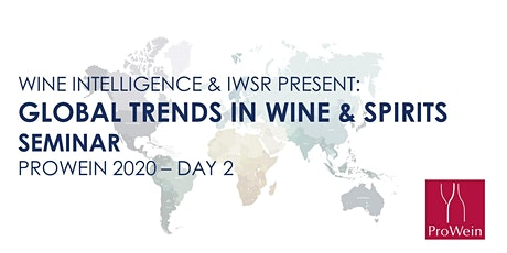 Wine Intelligence & IWSR Global Trends in Wine & Spirits Seminar - ProWein Tickets