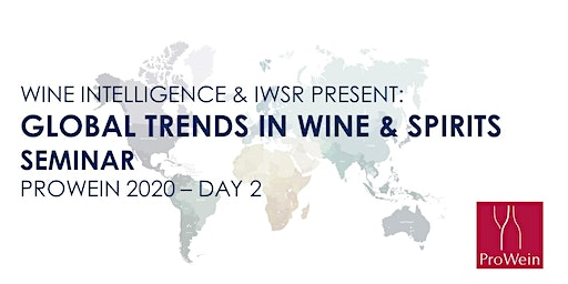 Wine Intelligence & IWSR Global Trends in Wine & Spirits Seminar - ProWein