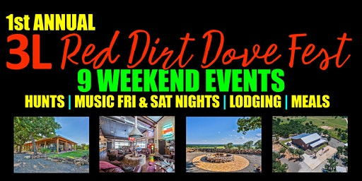 Oct 30 to Nov 1, 2020 Weekend - 3L Red Dirt Dove Fest