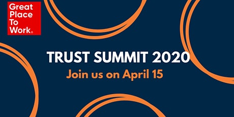 Great Place to Work® Trust Summit 2020 tickets