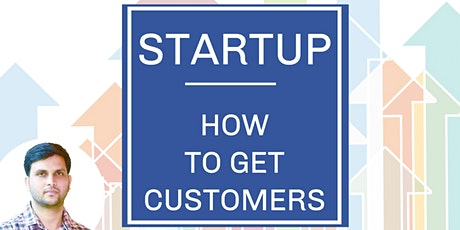Startup Business Customer Acquisition tickets