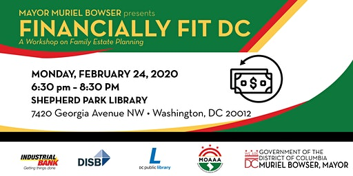 Financially Fit DC: A Workshop on Family Estate Planning