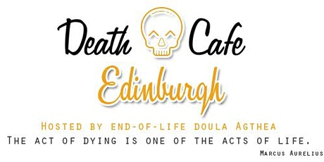 Death Cafe Edinburgh tickets