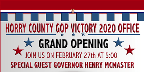 Horry County GOP Victory Office Grand Opening tickets