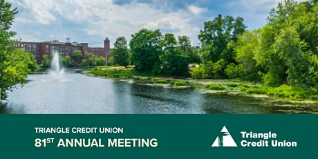 Triangle Credit Union's 81st Annual Meeting tickets